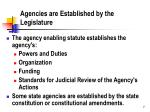 agencies are established by the legislature