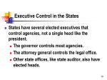 executive control in the states
