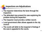 inspections are adjudications