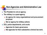 non agencies and administrative law