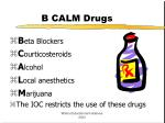 b calm drugs