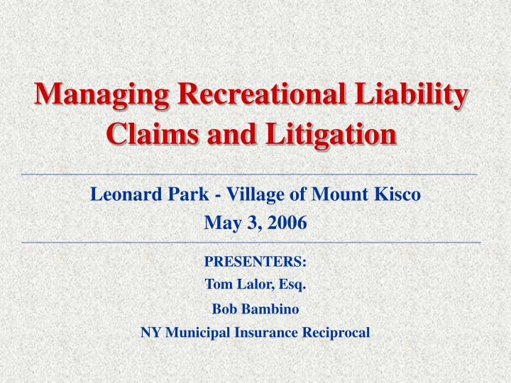 managing recreational liability claims and litigation n.
