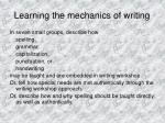 learning the mechanics of writing
