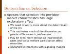 bottom line on selection