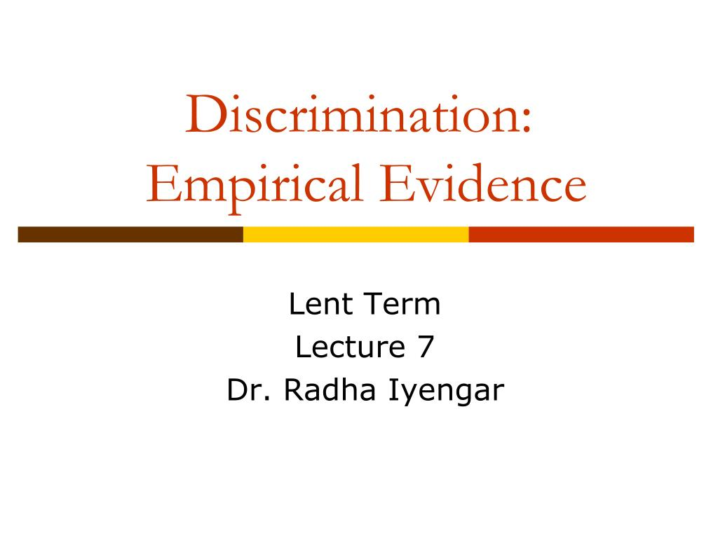 discrimination empirical evidence l.