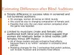 estimating differences after blind auditions