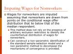 imputing wages for nonworkers