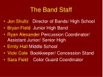 the band staff