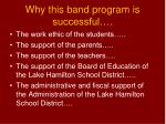 why this band program is successful