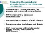 changing the paradigm rockefeller premises of cfsc conferences 1998 1999 2000