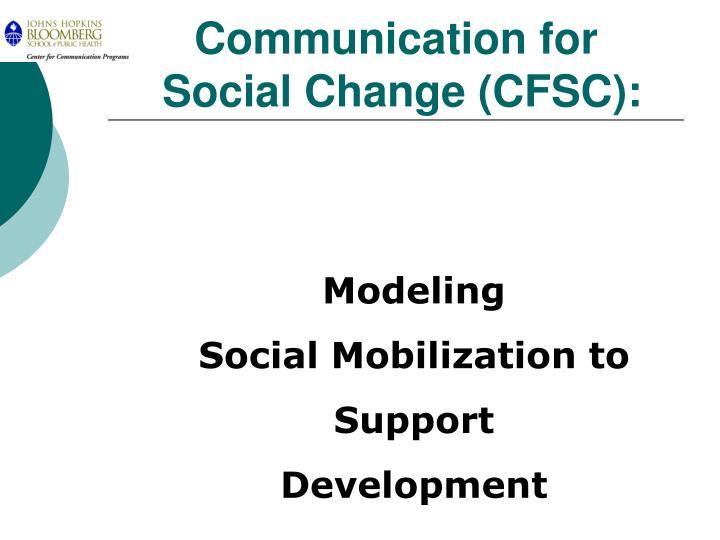 communication for social change cfsc n.