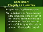 conclusion integrity as a journey