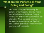 what are the patterns of your doing and being
