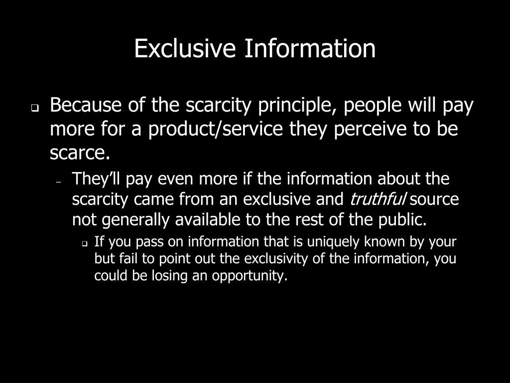Exclusive Information