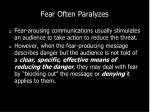 fear often paralyzes