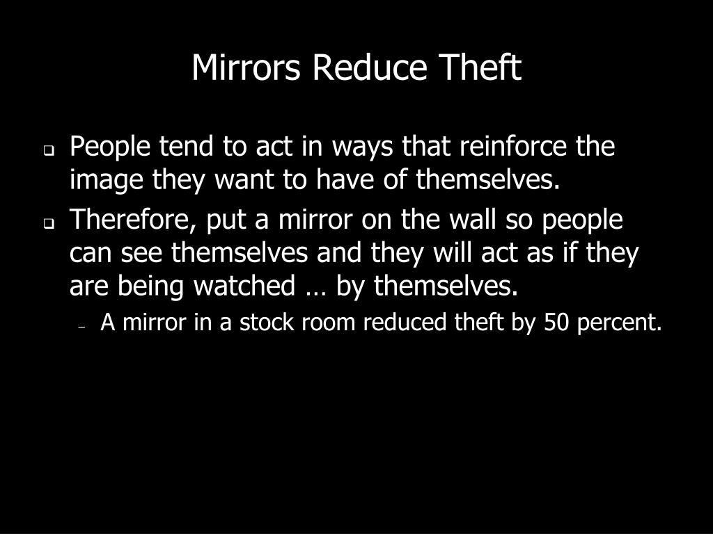 Mirrors Reduce Theft
