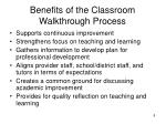 benefits of the classroom walkthrough process
