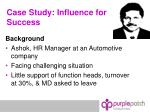 case study influence for success