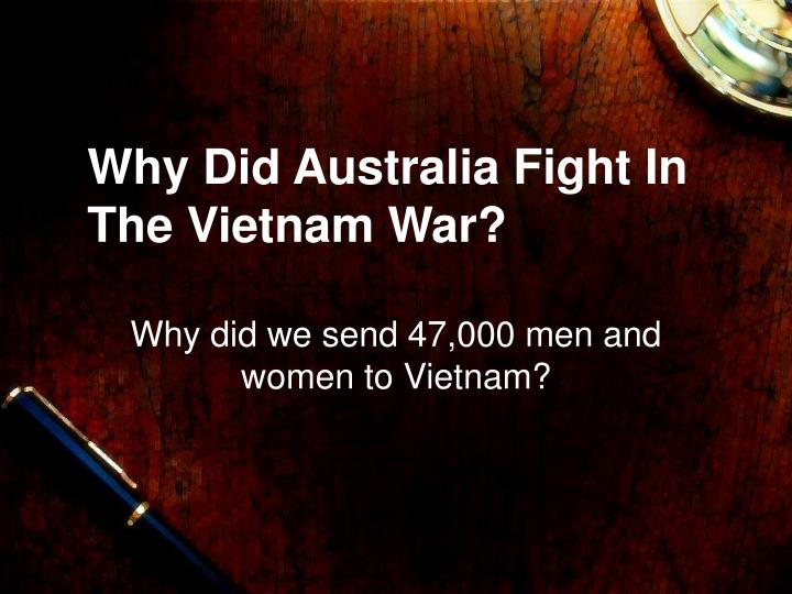 why did australia fight in the vietnam war n.