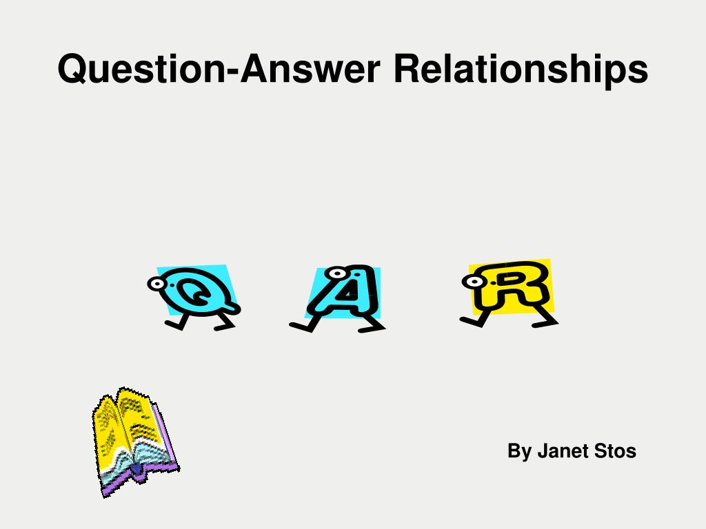question answer relationships l.