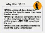 why use qar