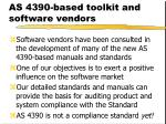 as 4390 based toolkit and software vendors