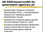 as 4390 based toolkit for government agencies 2