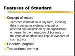 features of standard