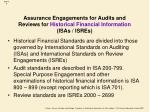 assurance engagements for audits and reviews for historical financial information isas isres