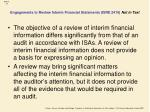 engagements to review interim financial statements isre 2410 not in text