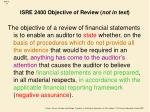 isre 2400 objective of review not in text