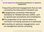 not all engagements performed by practitioners are assurance engagements