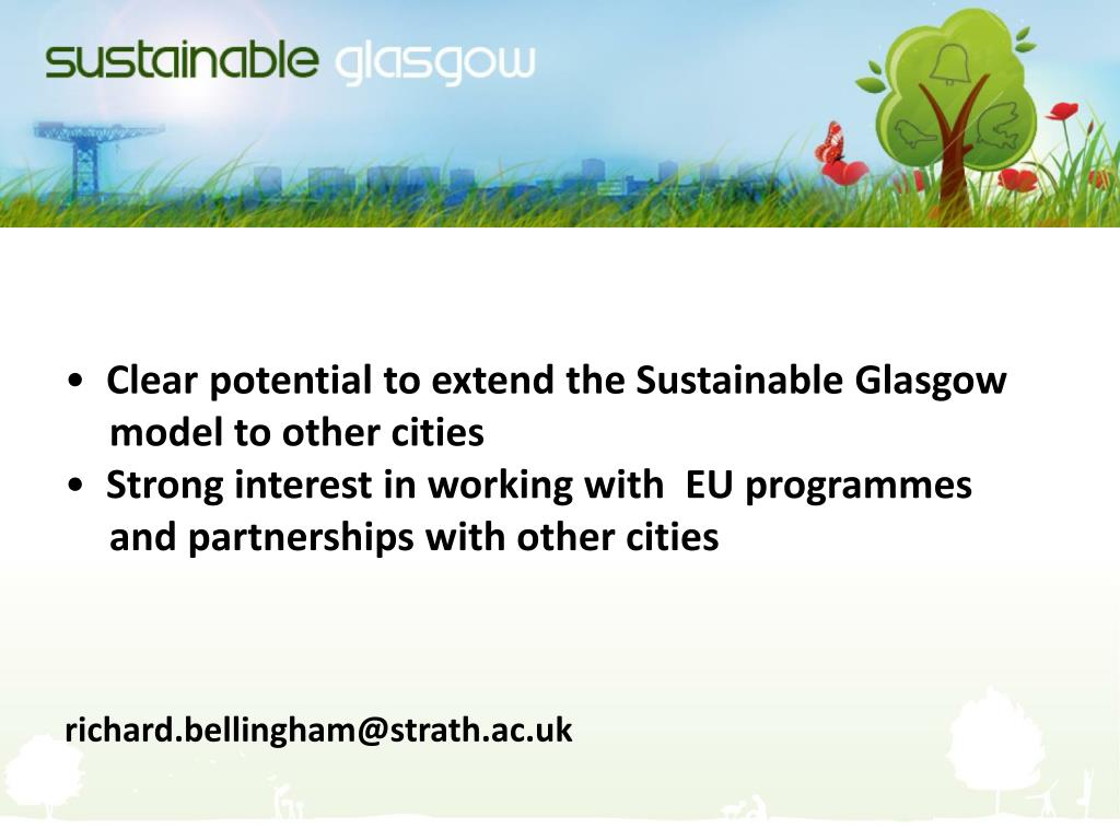 Clear potential to extend the Sustainable Glasgow model to other cities