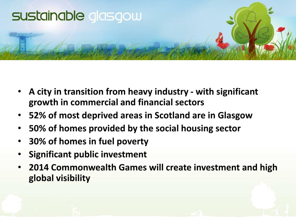 A city in transition from heavy industry - with significant growth in commercial and financial sectors