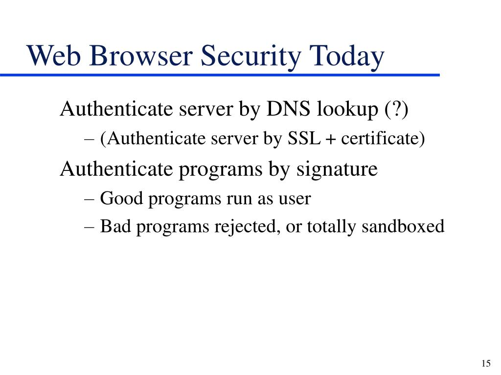 Web Browser Security Today