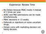 experience review time