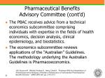 pharmaceutical benefits advisory committee cont d