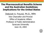 the pharmaceutical benefits scheme and the australian guidelines implications for the united states