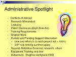 administrative spotlight