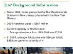 jets background information