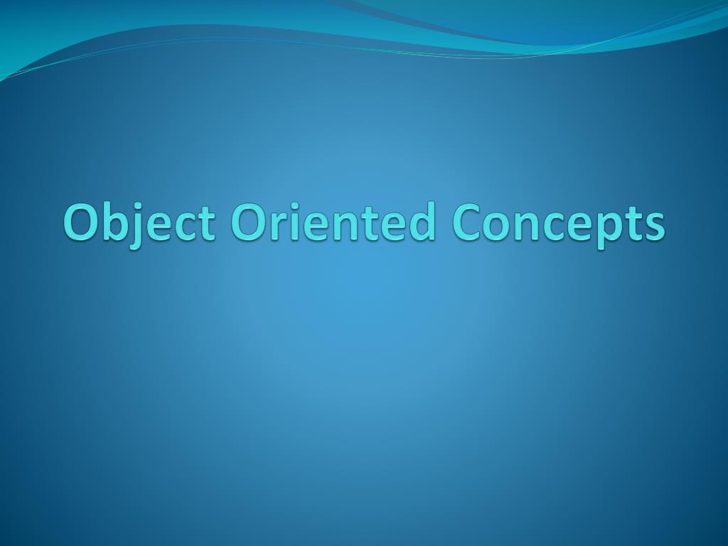 object oriented concepts l.