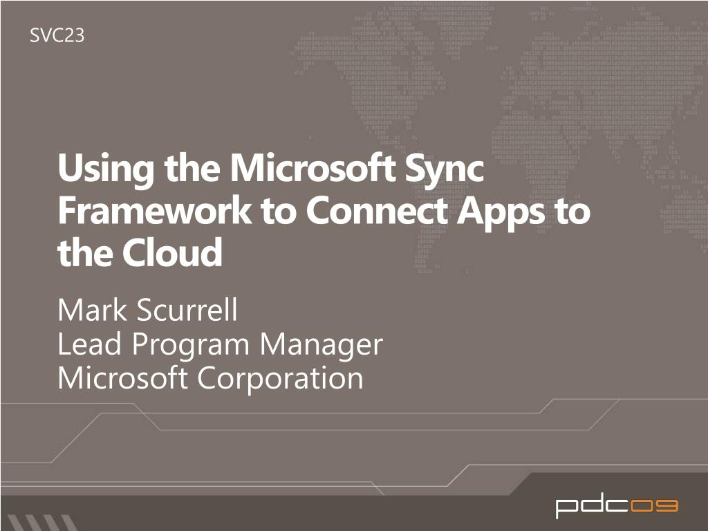 using the microsoft sync framework to connect apps to the cloud l.