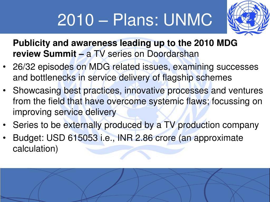 2010 – Plans: UNMC