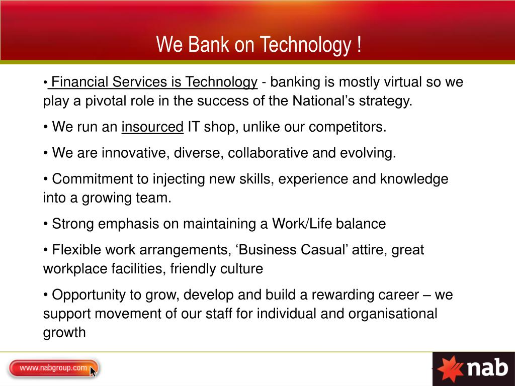 We Bank on Technology !