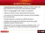 we bank on technology