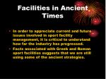 facilities in ancient times