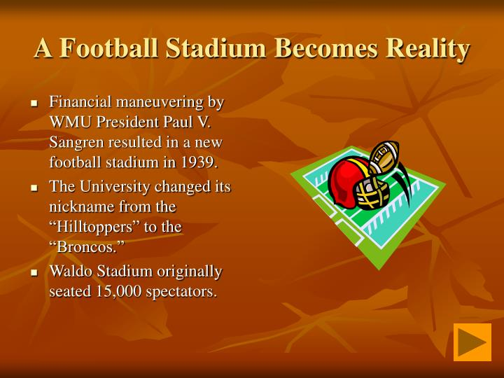 A football stadium becomes reality