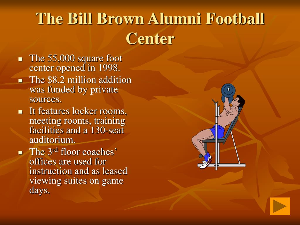 The Bill Brown Alumni Football Center