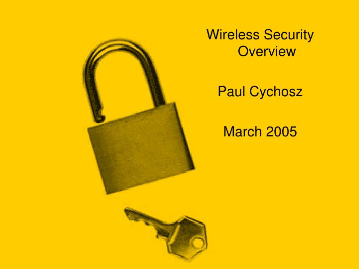 Wireless Security Overview