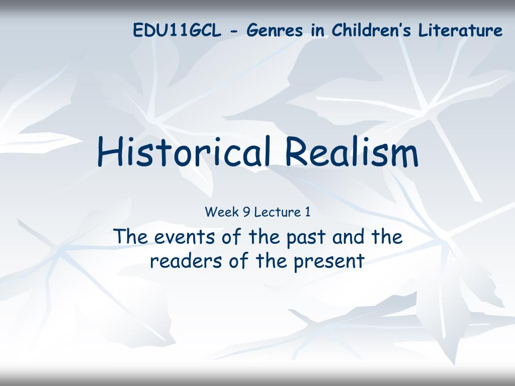 historical realism l.